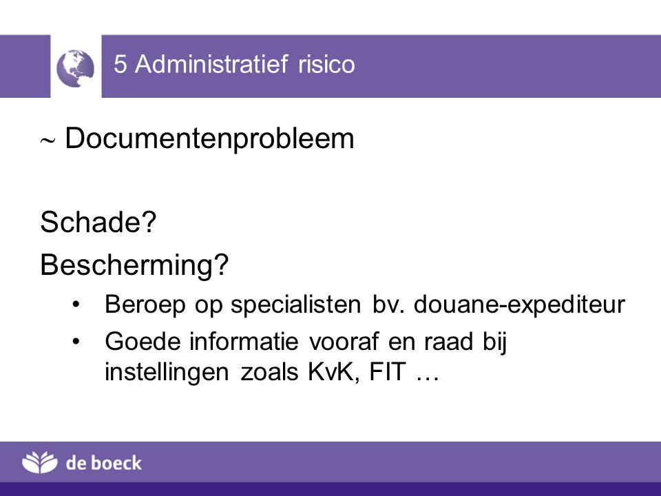 5 Administratief risico