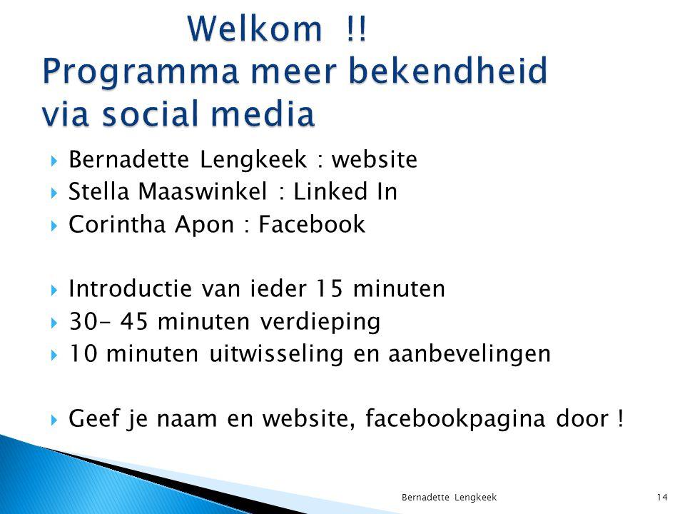 Welkom !! Programma meer bekendheid via social media