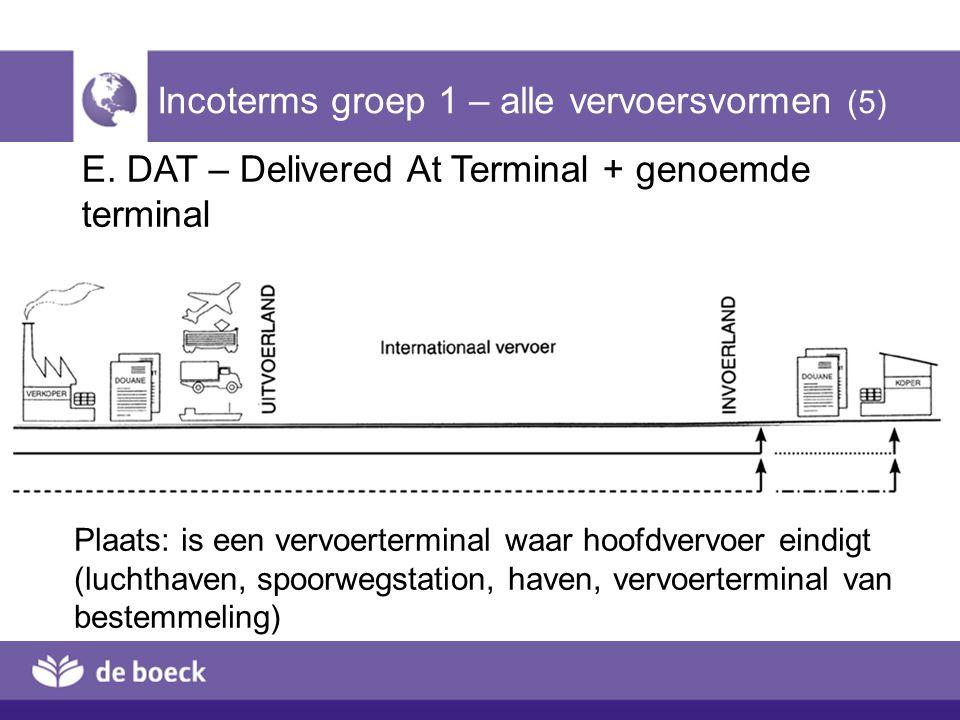 Incoterms groep 1 – alle vervoersvormen (5)