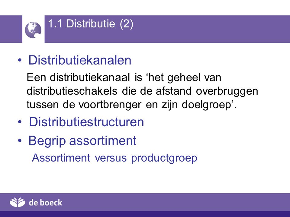 Distributiestructuren Begrip assortiment
