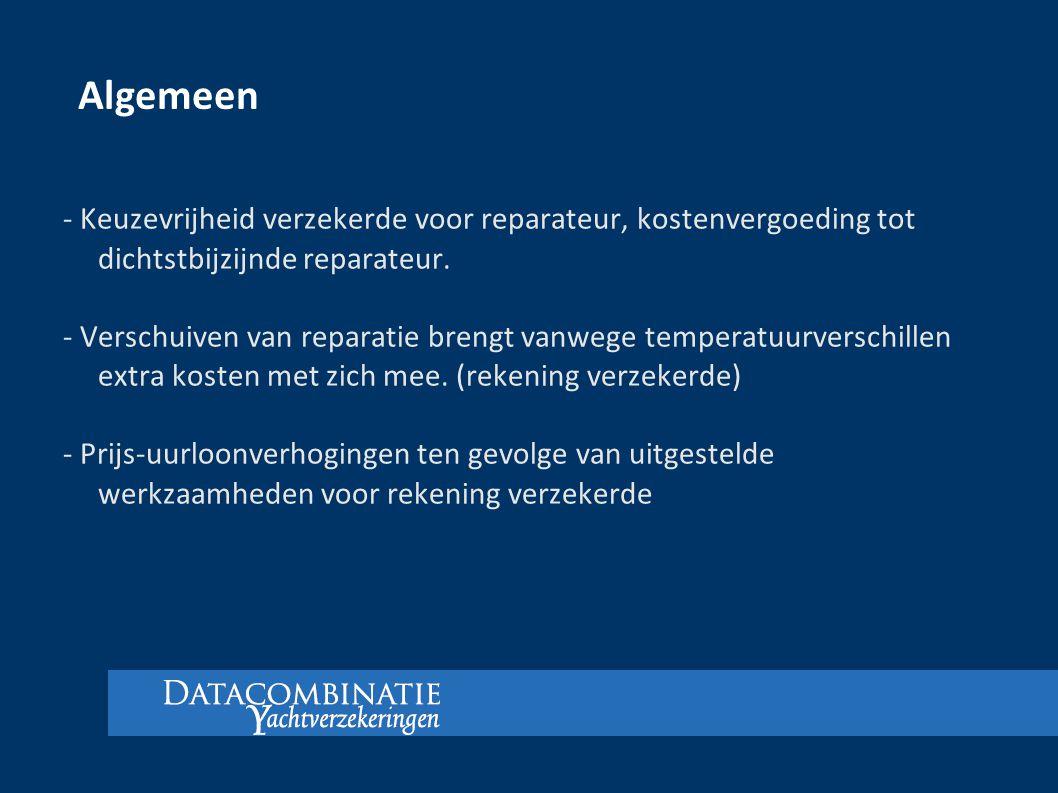 Algemeen - Keuzevrijheid verzekerde voor reparateur, kostenvergoeding tot dichtstbijzijnde reparateur.