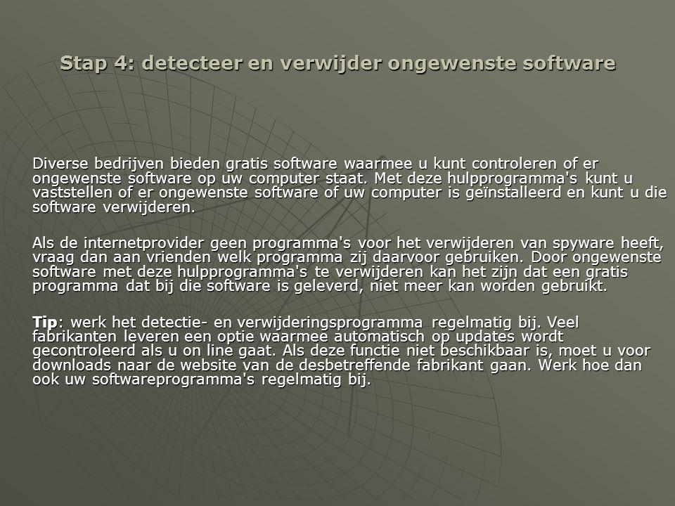 Stap 4: detecteer en verwijder ongewenste software