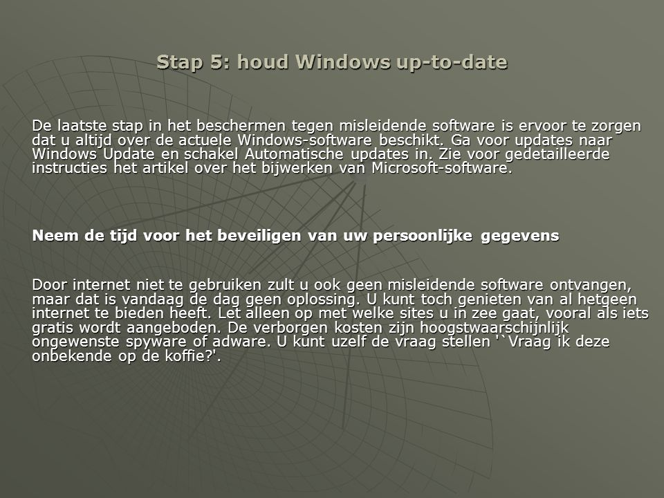 Stap 5: houd Windows up-to-date
