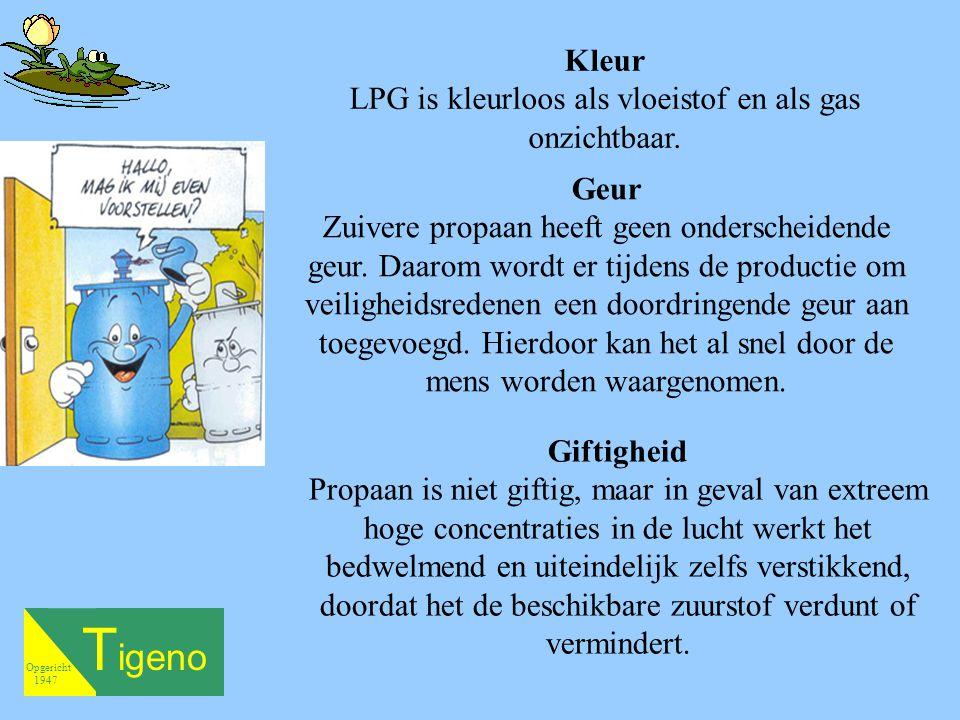 LPG is kleurloos als vloeistof en als gas onzichtbaar.
