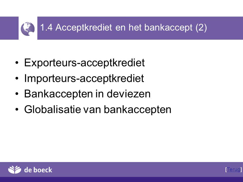 1.4 Acceptkrediet en het bankaccept (2)