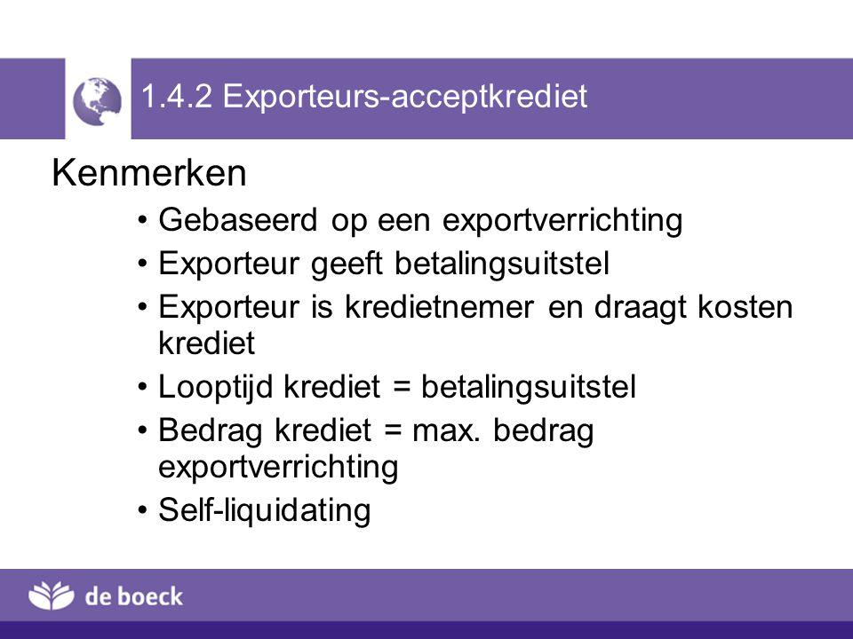 1.4.2 Exporteurs-acceptkrediet