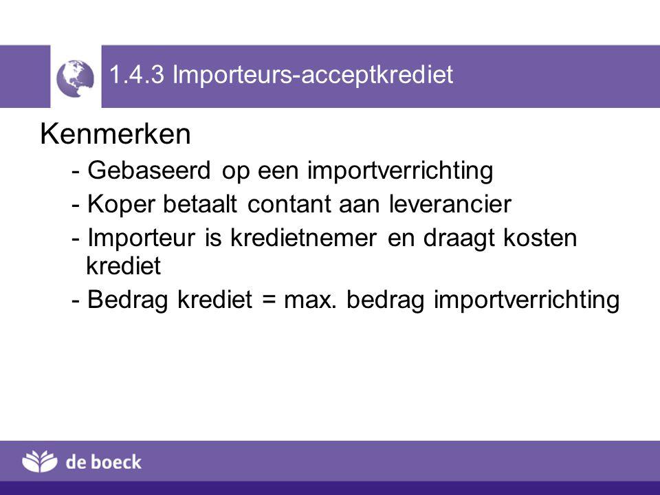 1.4.3 Importeurs-acceptkrediet