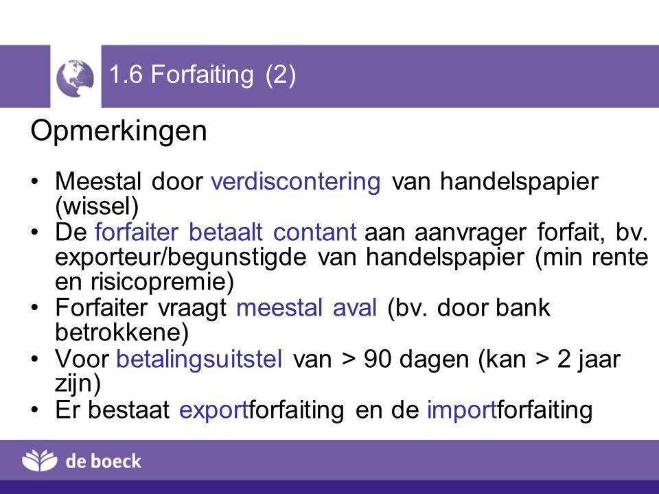Opmerkingen 1.6 Forfaiting (2)