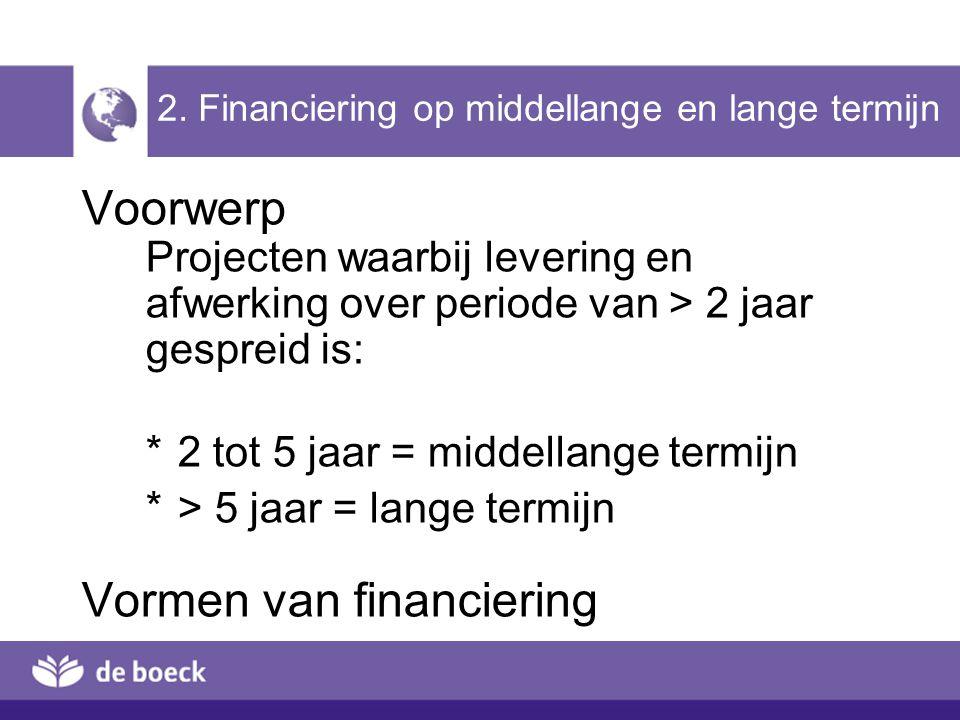 2. Financiering op middellange en lange termijn