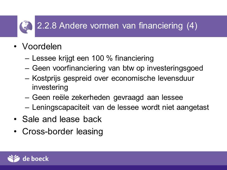 2.2.8 Andere vormen van financiering (4)