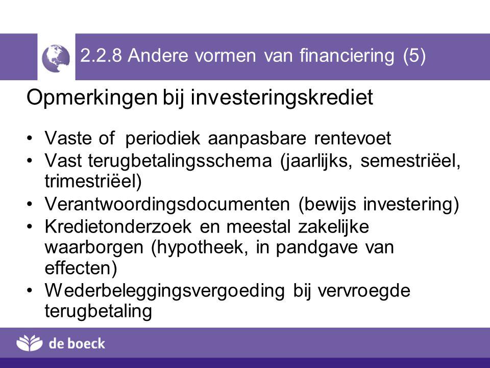 2.2.8 Andere vormen van financiering (5)