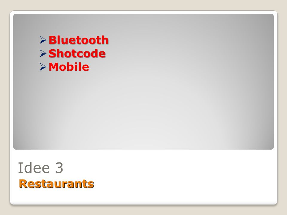 Bluetooth Shotcode Mobile Idee 3 Restaurants