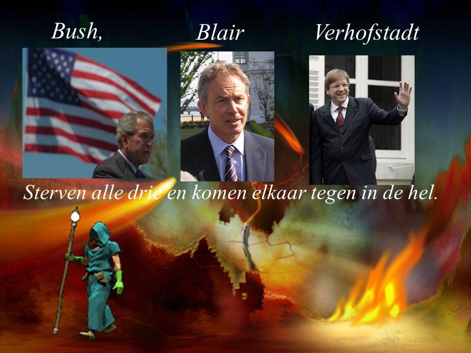 Bush, Blair Verhofstadt
