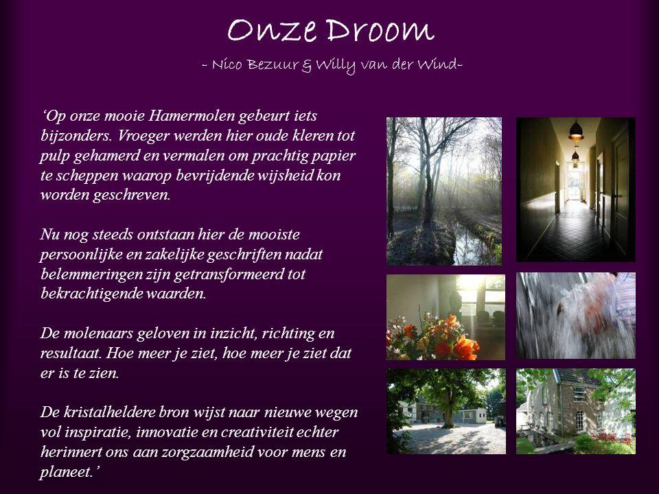 Onze Droom - Nico Bezuur & Willy van der Wind-