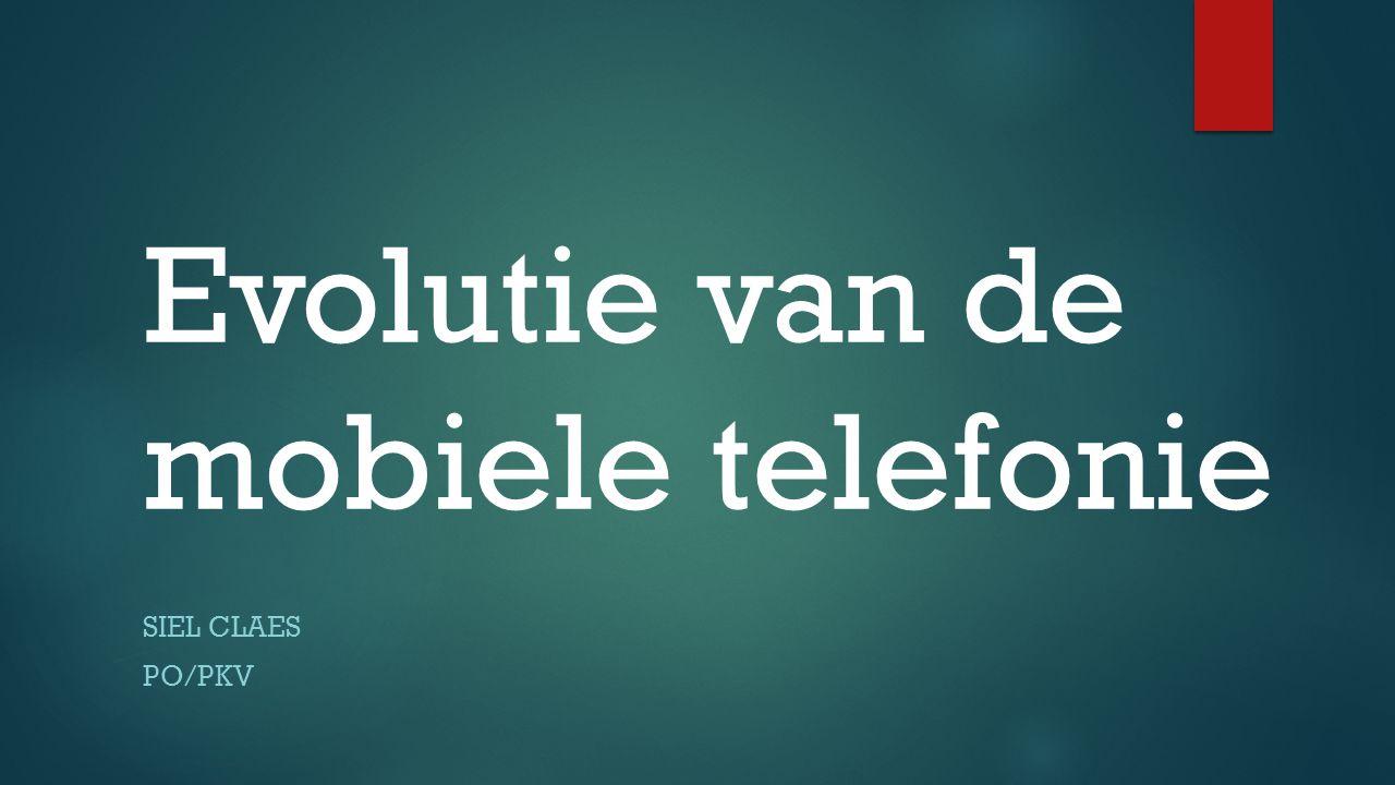 Evolutie van de mobiele telefonie