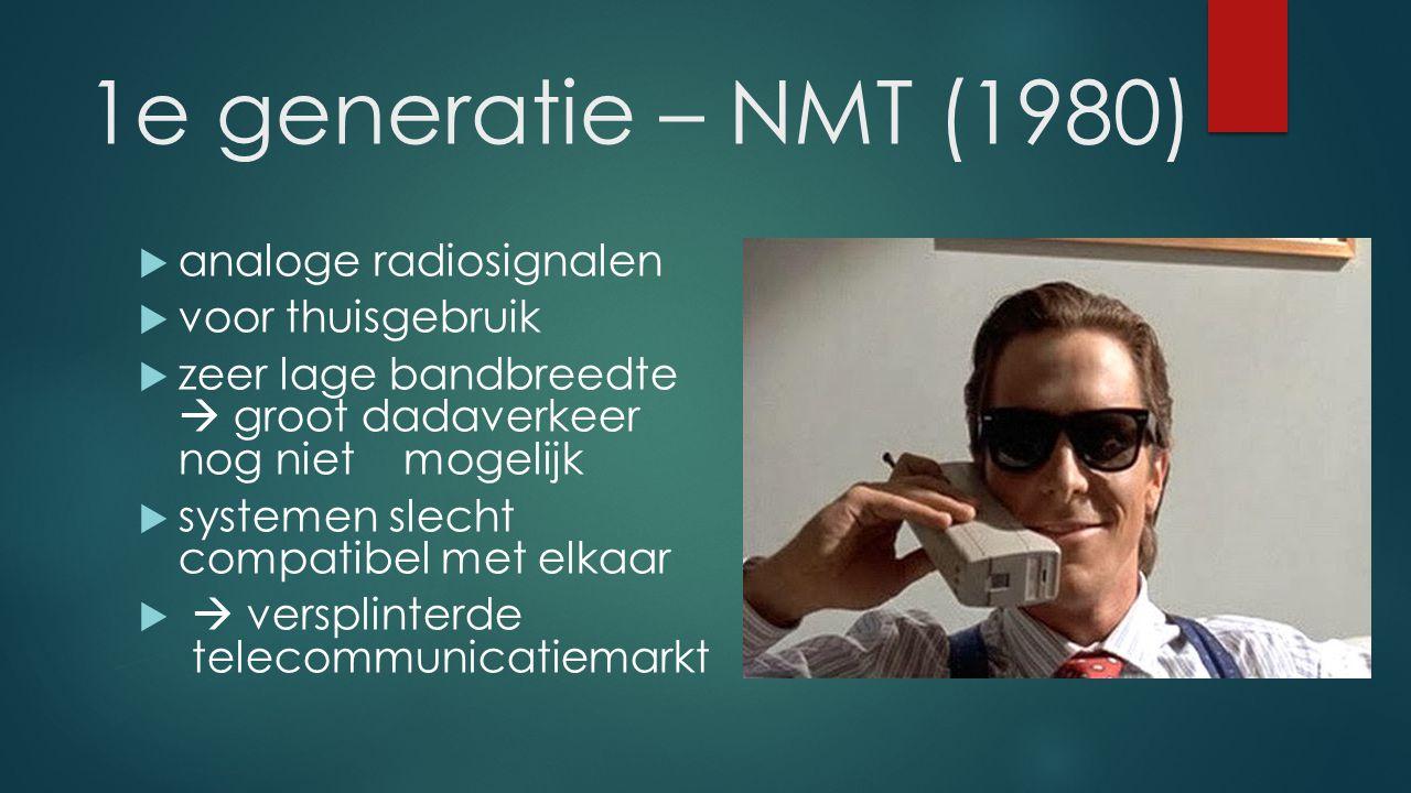 1e generatie – NMT (1980) analoge radiosignalen voor thuisgebruik
