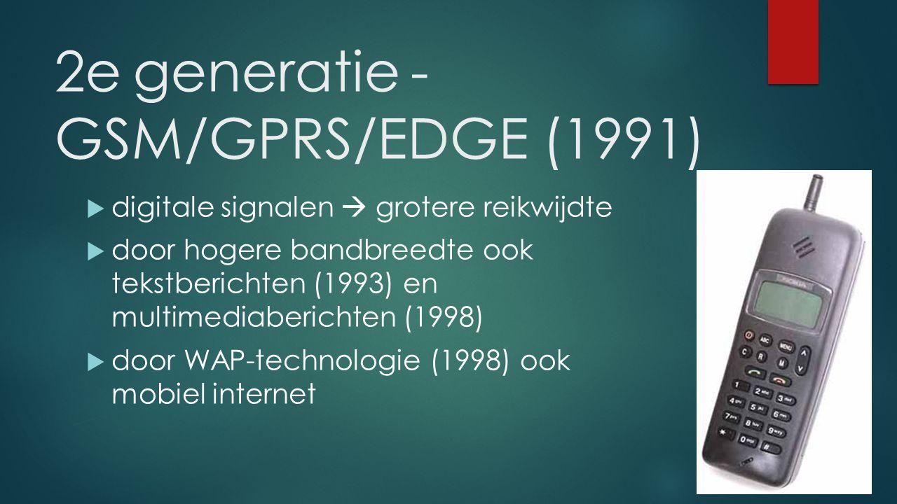 2e generatie - GSM/GPRS/EDGE (1991)