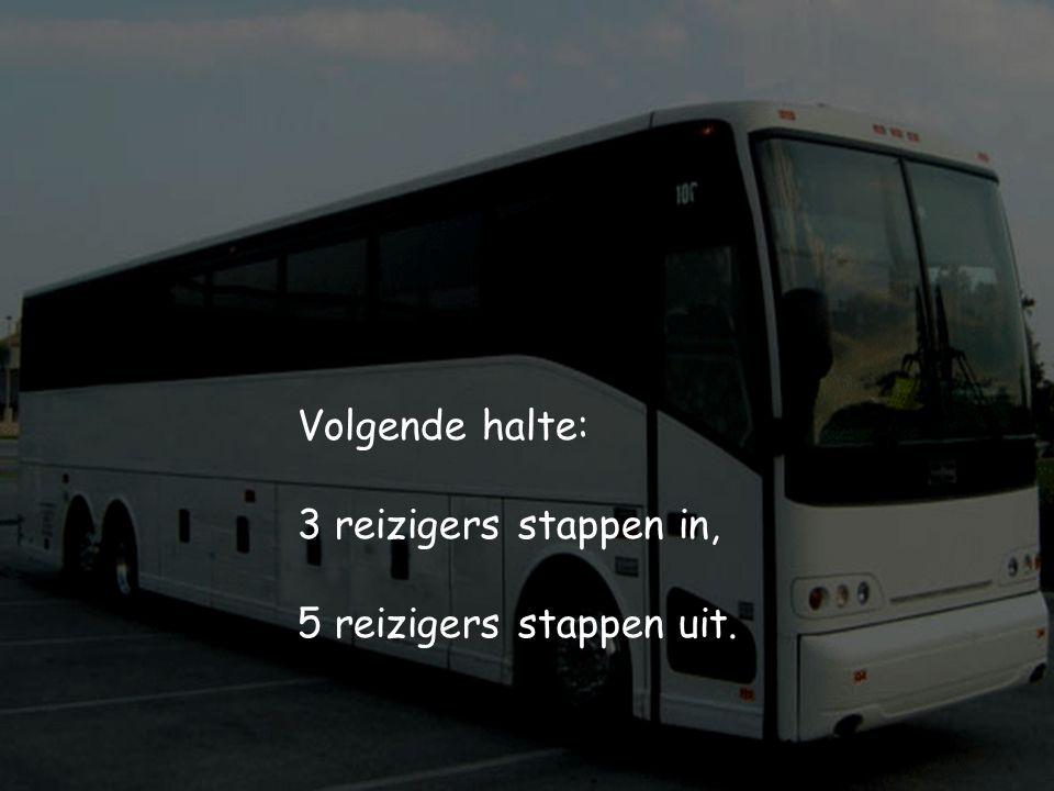 Volgende halte: 3 reizigers stappen in, 5 reizigers stappen uit.