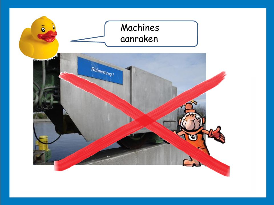 Machines aanraken
