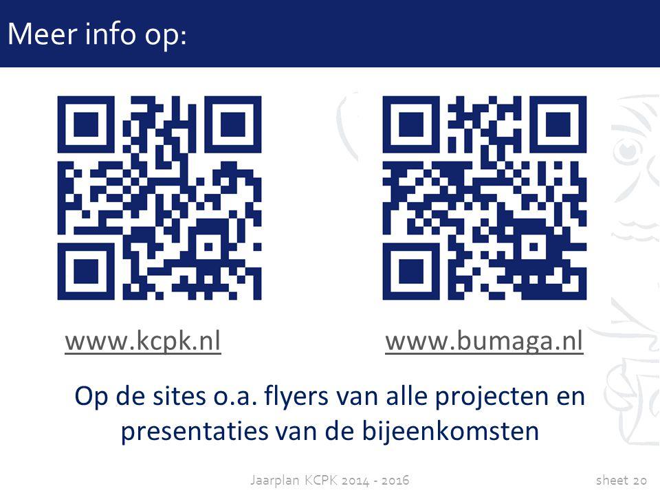 Meer info op: www.kcpk.nl www.bumaga.nl