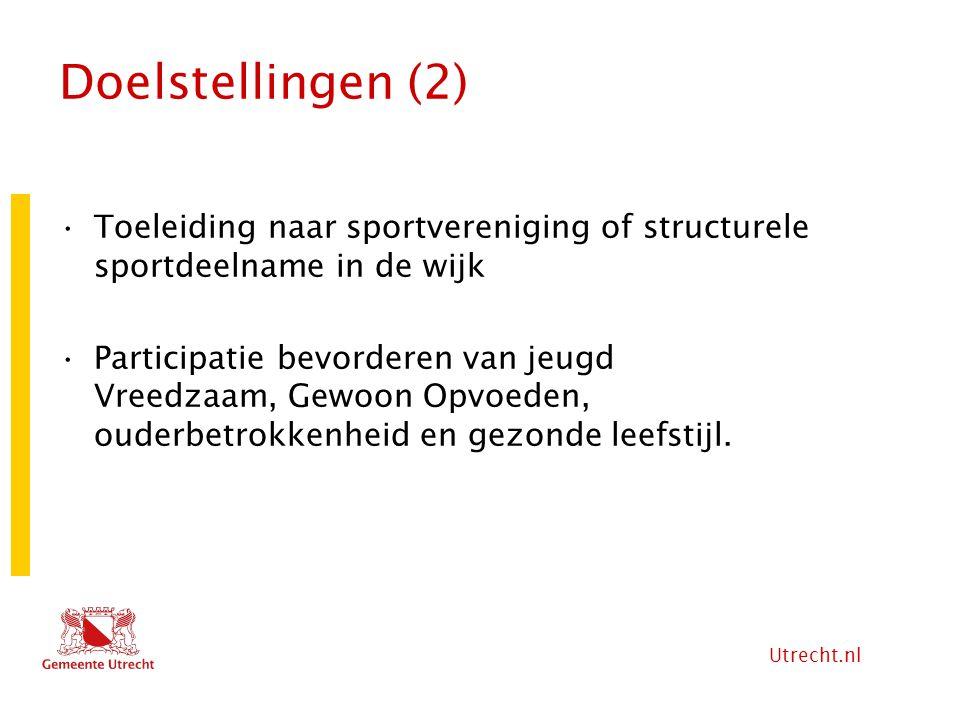Doelstellingen (2) Toeleiding naar sportvereniging of structurele sportdeelname in de wijk.