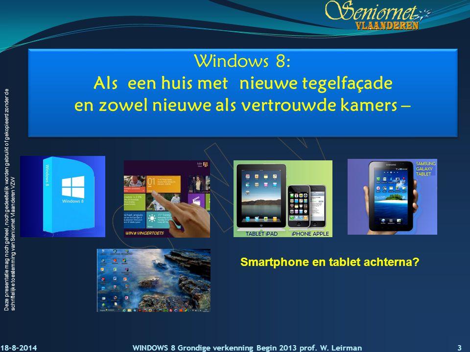 Windows 8: Als een huis met nieuwe tegelfaçade en zowel nieuwe als vertrouwde kamers –