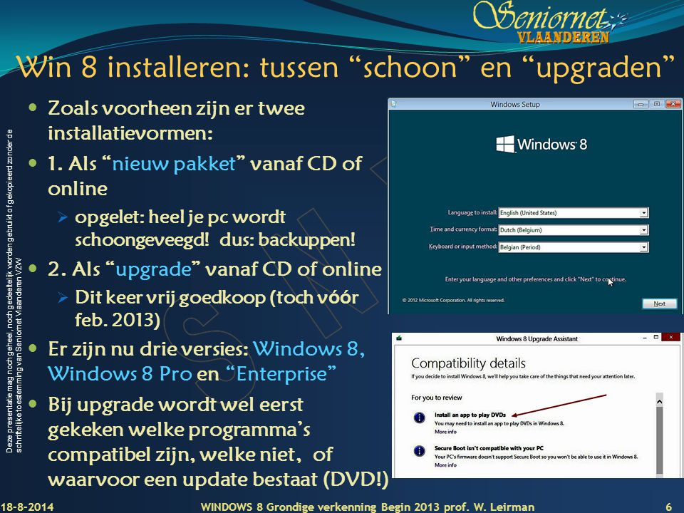 Win 8 installeren: tussen schoon en upgraden