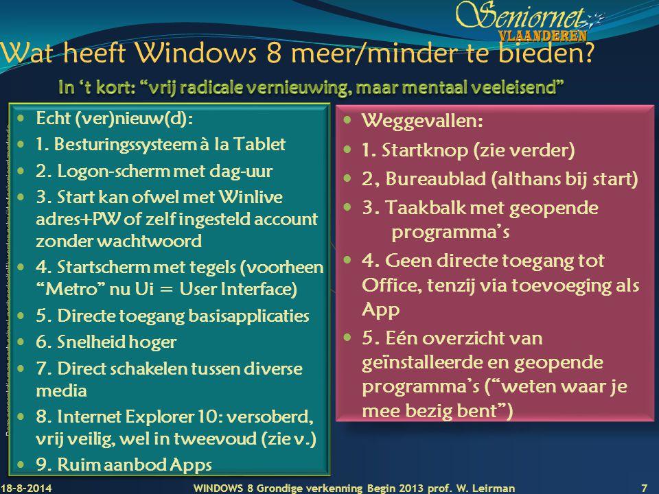 Wat heeft Windows 8 meer/minder te bieden