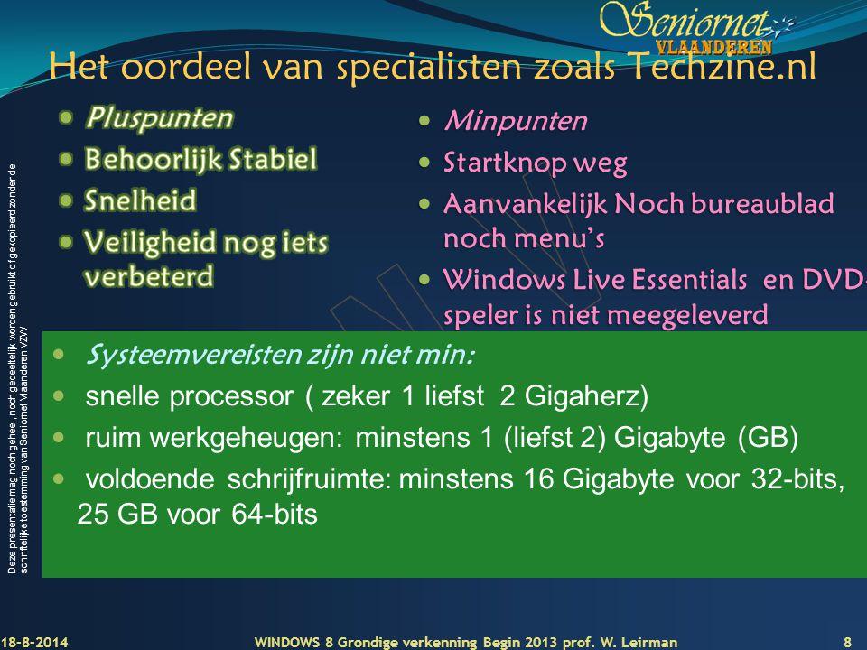 Het oordeel van specialisten zoals Techzine.nl