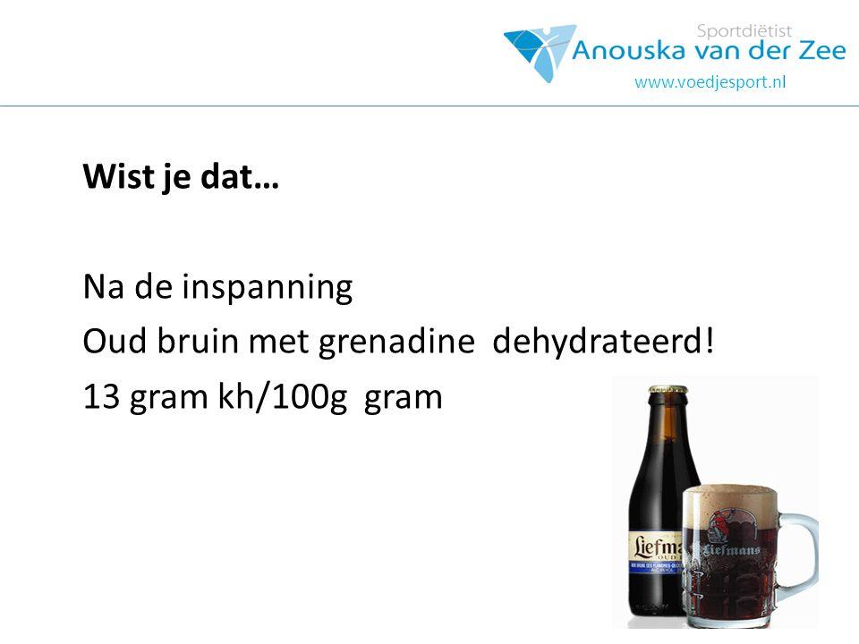 Oud bruin met grenadine dehydrateerd! 13 gram kh/100g gram