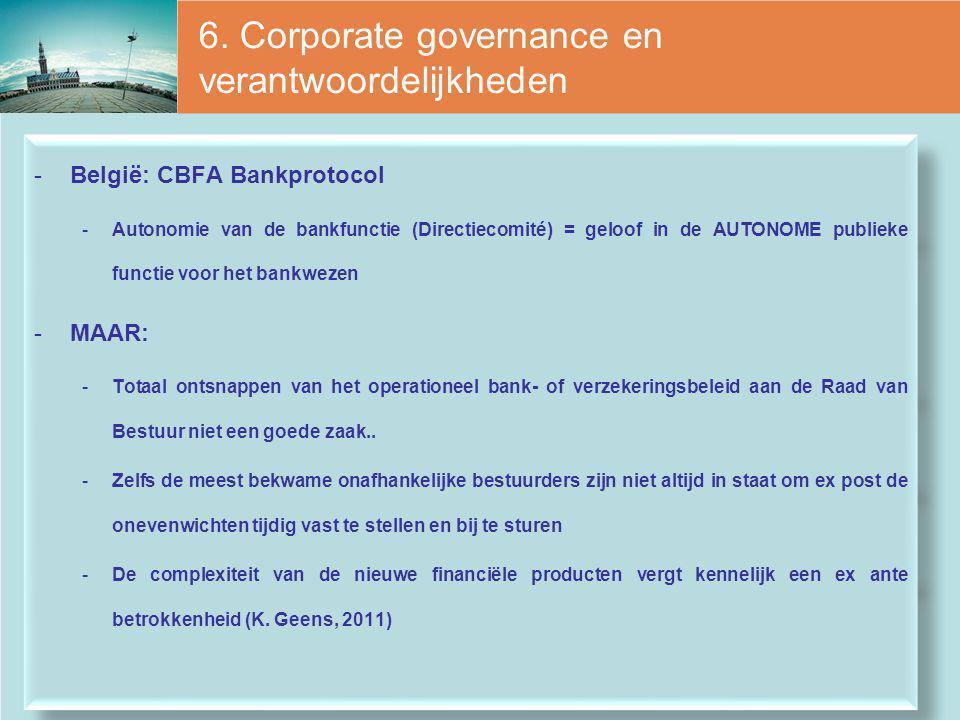 6. Corporate governance en verantwoordelijkheden
