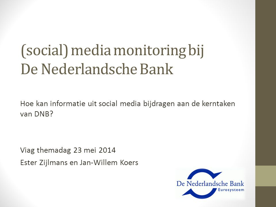 (social) media monitoring bij De Nederlandsche Bank