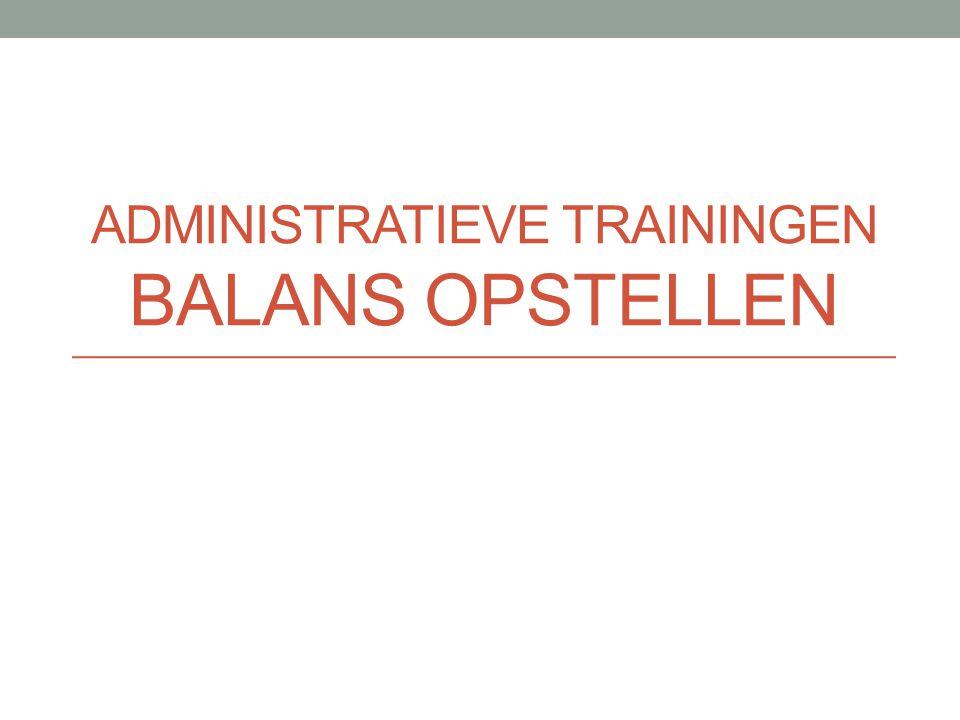 Administratieve Trainingen Balans Opstellen