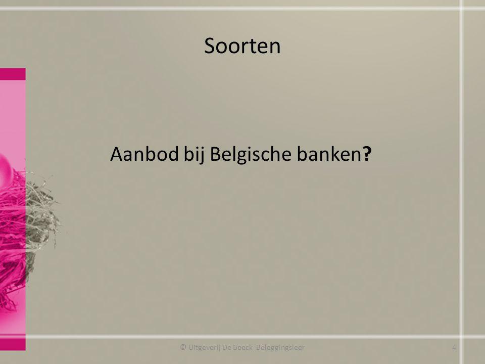 Soorten Aanbod bij Belgische banken