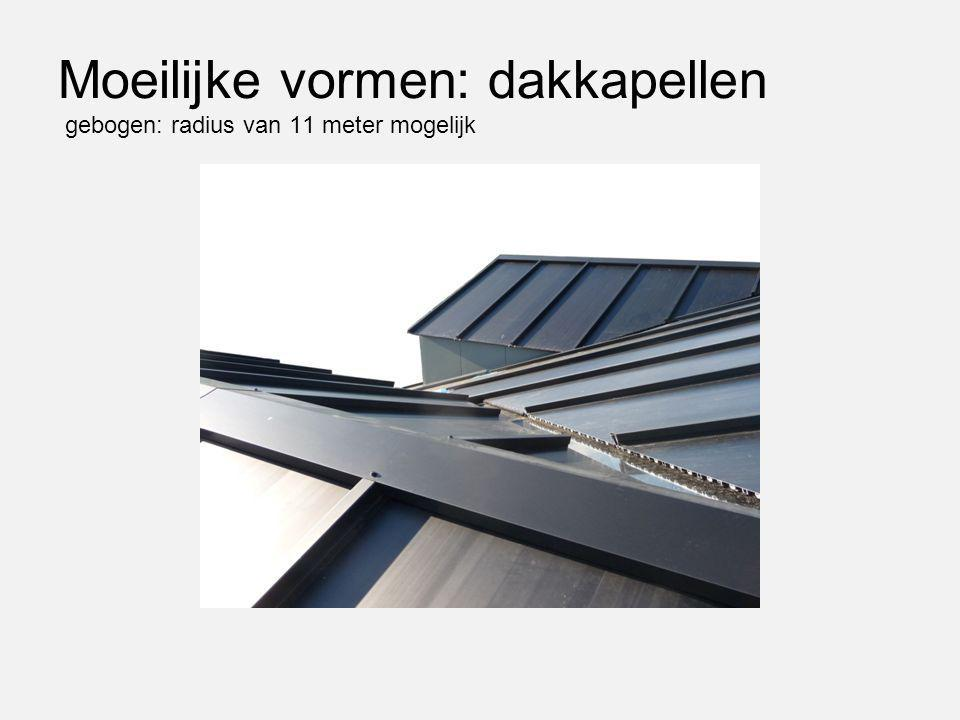Moeilijke vormen: dakkapellen gebogen: radius van 11 meter mogelijk