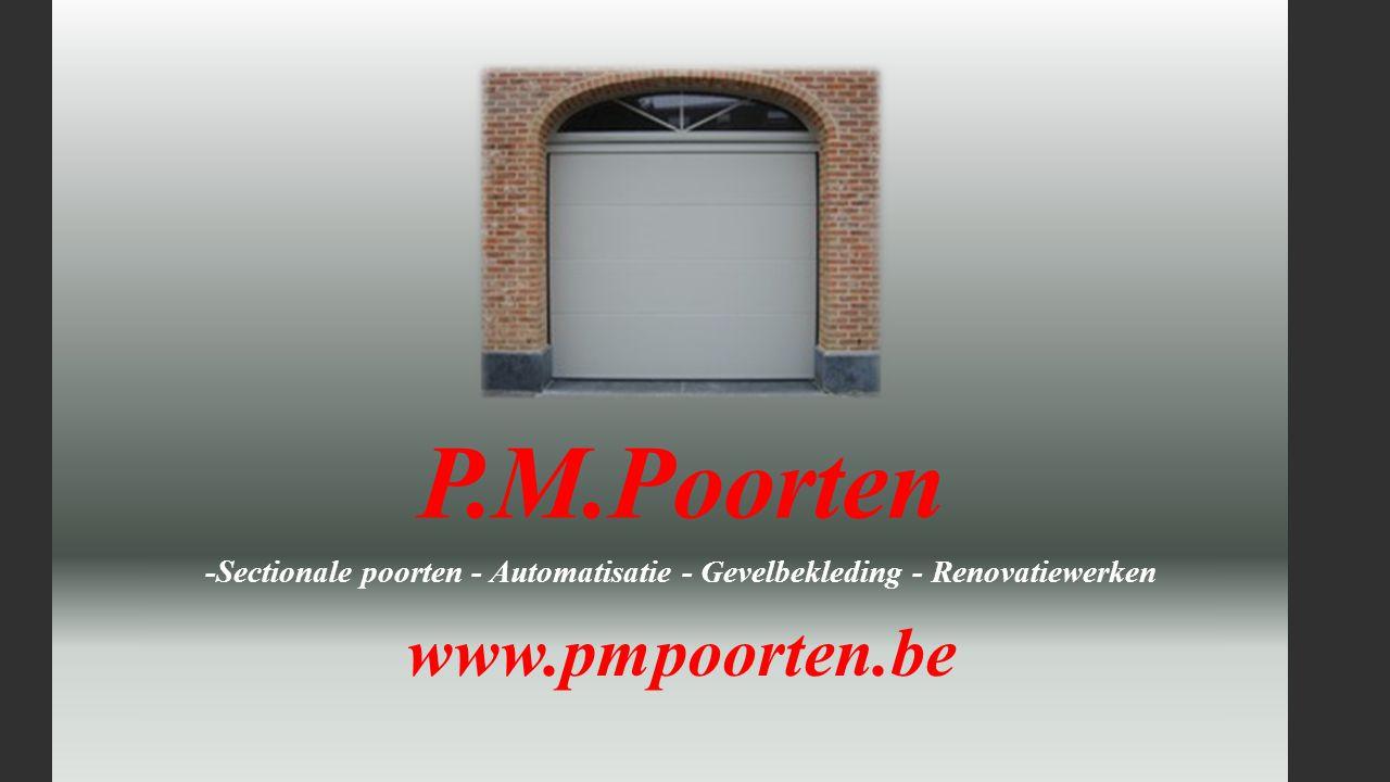 -Sectionale poorten - Automatisatie - Gevelbekleding - Renovatiewerken