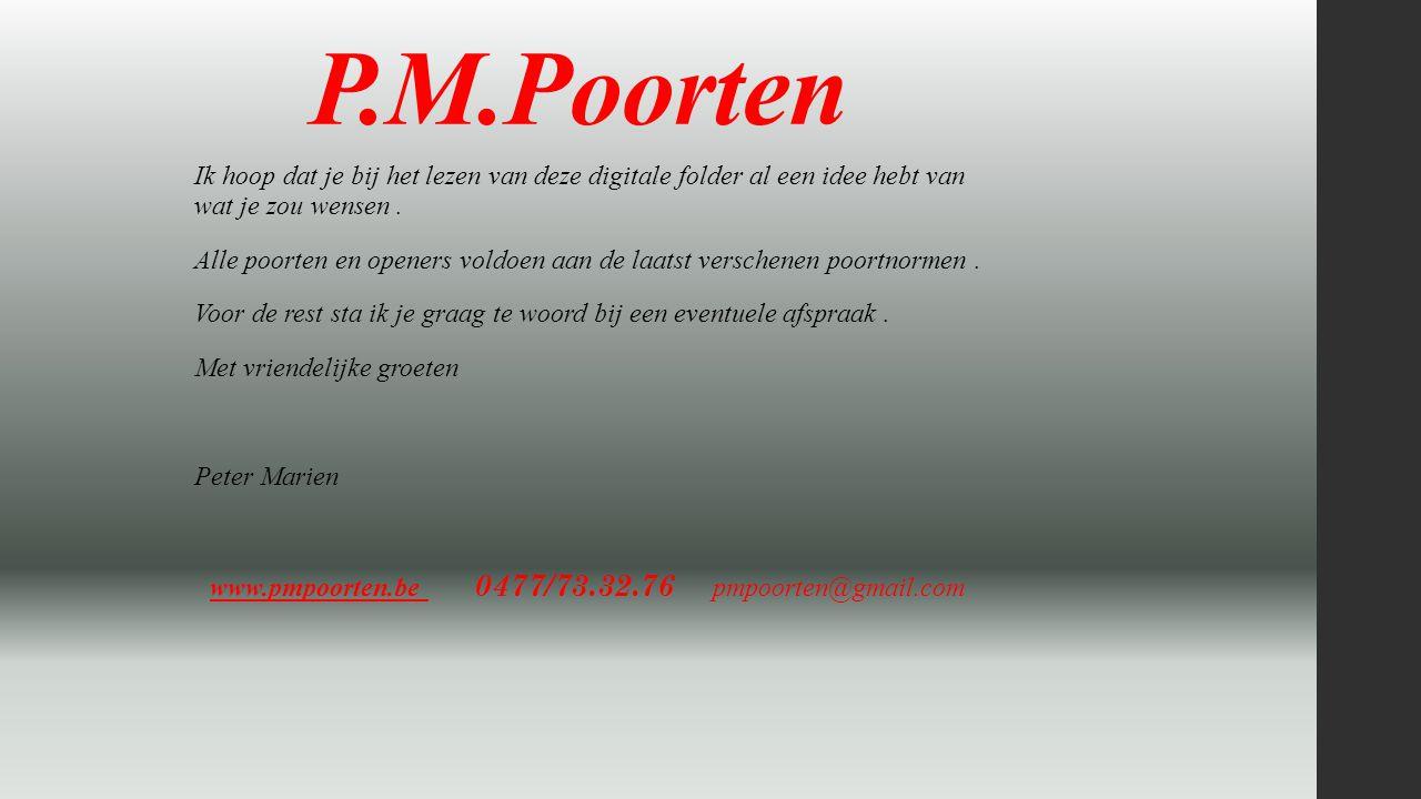 www.pmpoorten.be 0477/73.32.76 pmpoorten@gmail.com