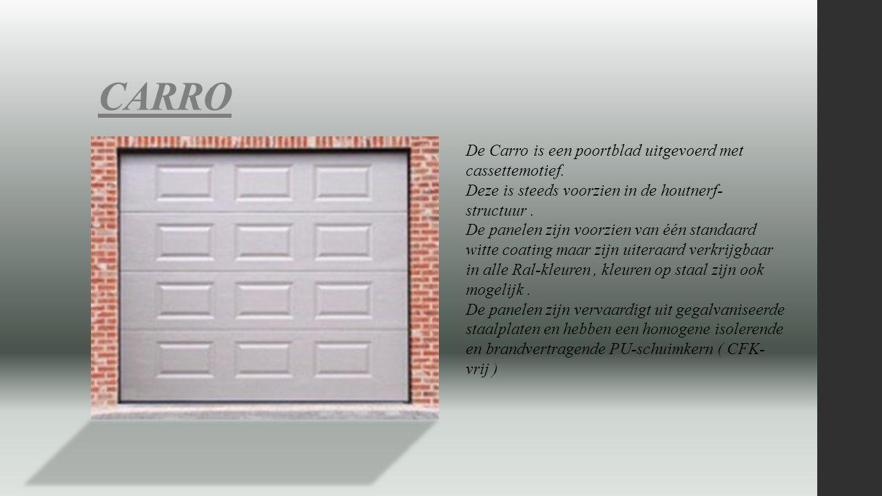 CARRO De Carro is een poortblad uitgevoerd met cassettemotief.