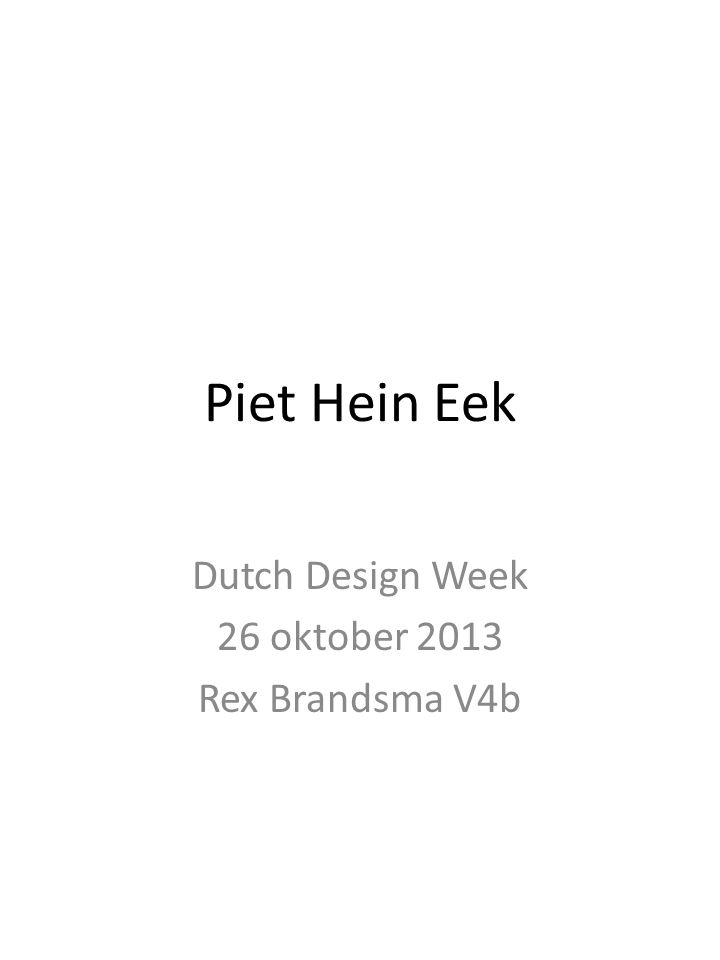Dutch Design Week 26 oktober 2013 Rex Brandsma V4b