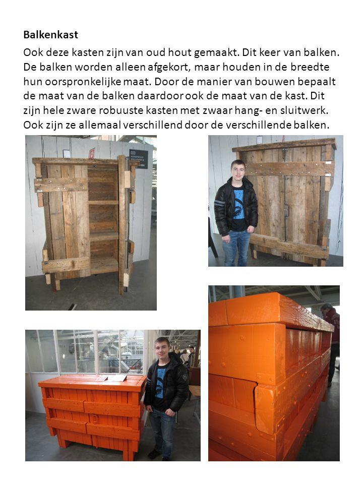 Balkenkast Ook deze kasten zijn van oud hout gemaakt
