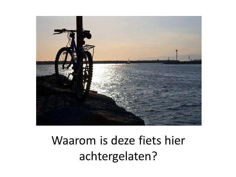 Waarom is deze fiets hier achtergelaten