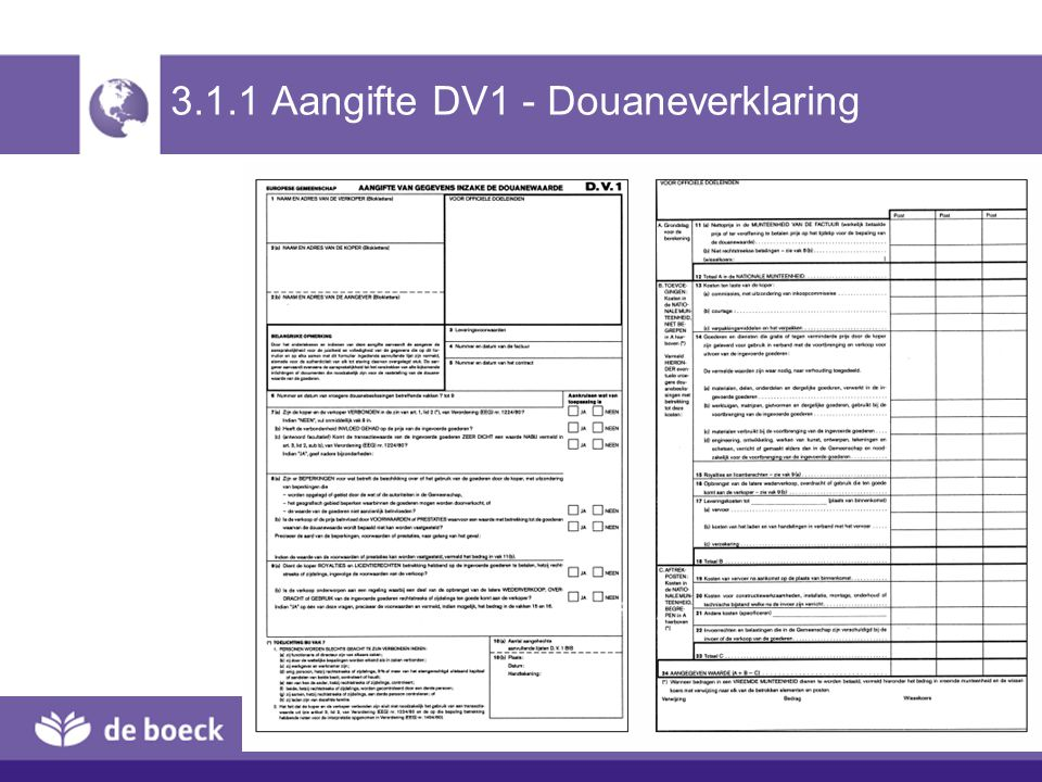 3.1.1 Aangifte DV1 - Douaneverklaring