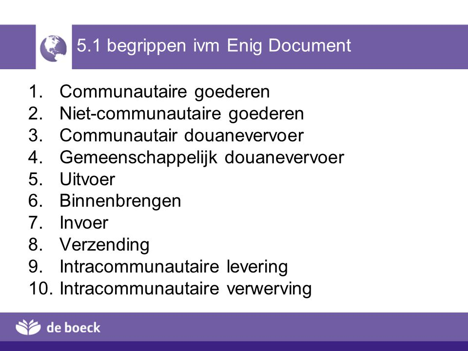 5.1 begrippen ivm Enig Document