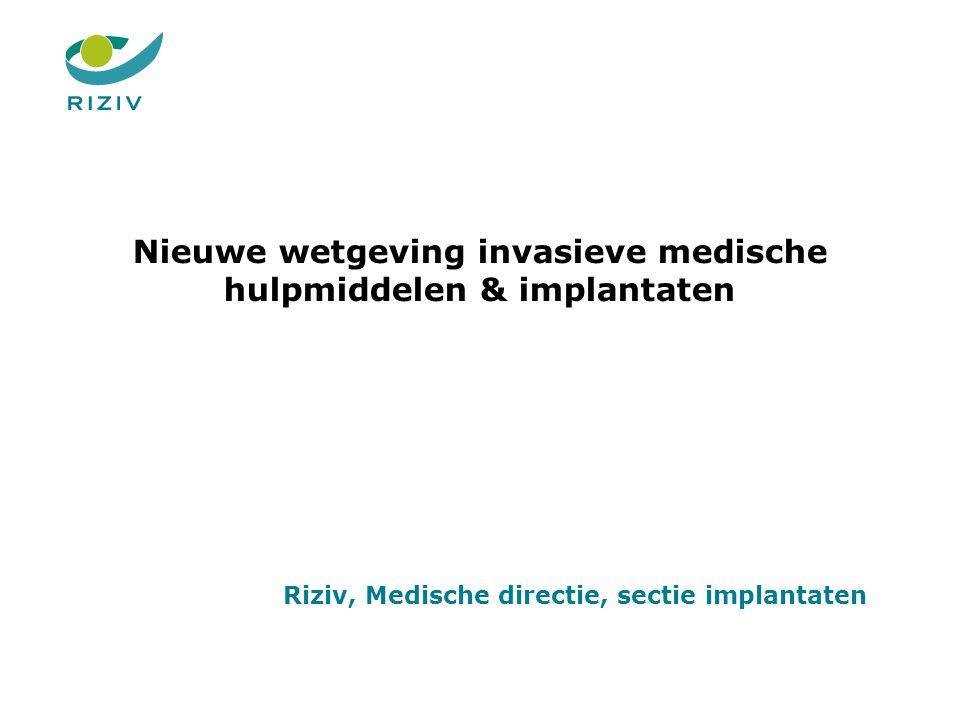 Nieuwe wetgeving invasieve medische hulpmiddelen & implantaten