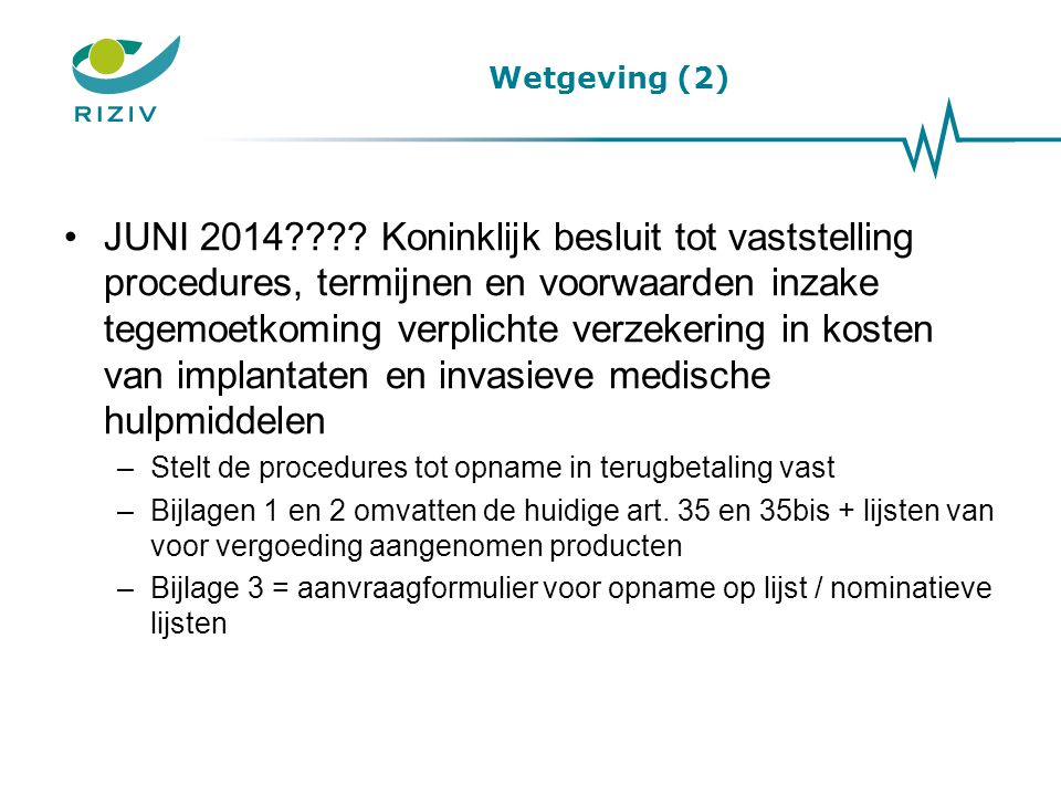 Wetgeving (2)