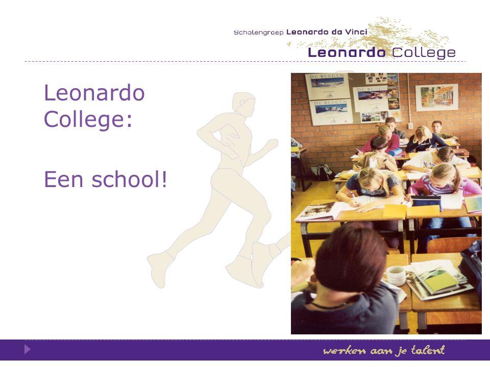 Leonardo College: Een school!