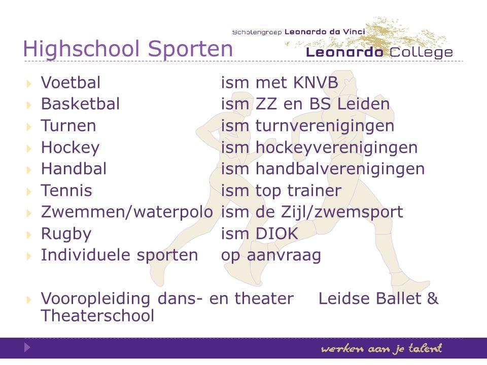 Highschool Sporten Voetbal ism met KNVB Basketbal ism ZZ en BS Leiden