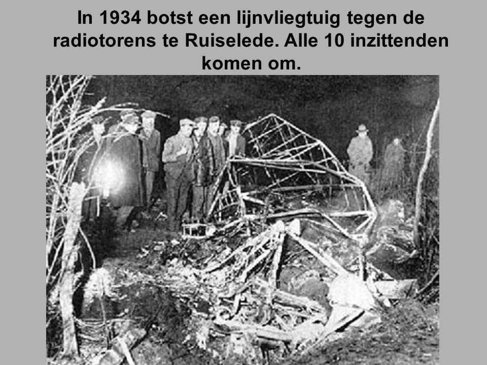 In 1934 botst een lijnvliegtuig tegen de radiotorens te Ruiselede
