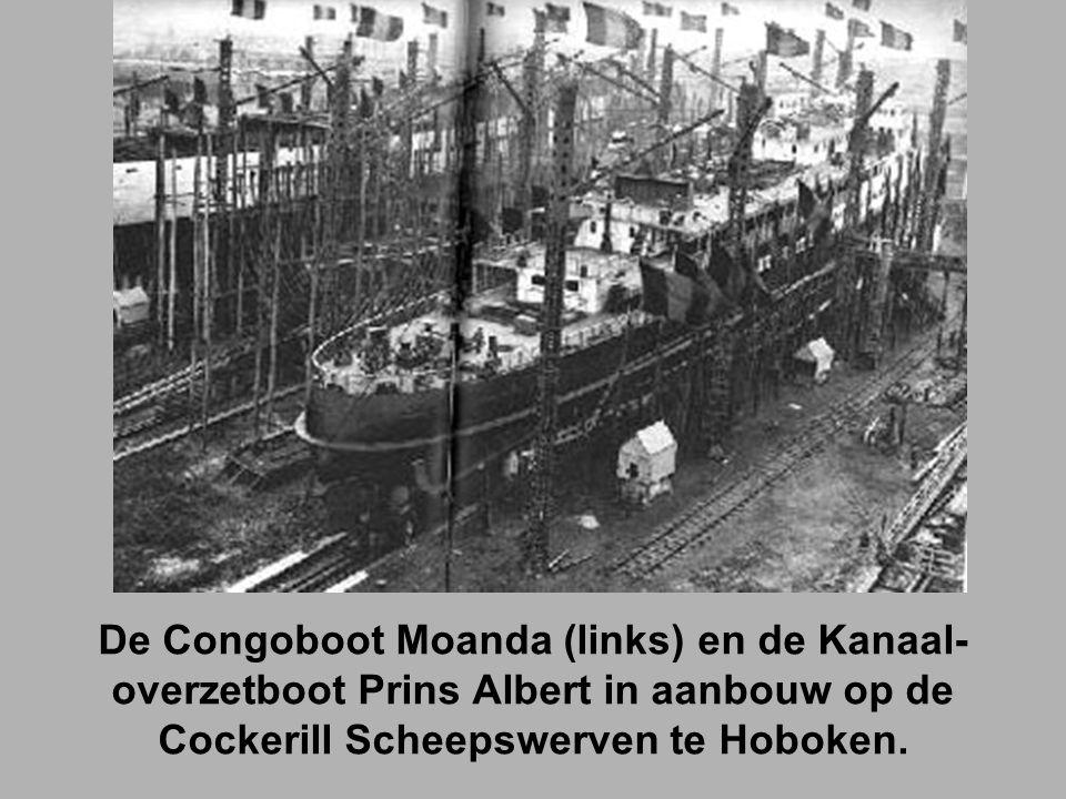 De Congoboot Moanda (links) en de Kanaal-overzetboot Prins Albert in aanbouw op de Cockerill Scheepswerven te Hoboken.
