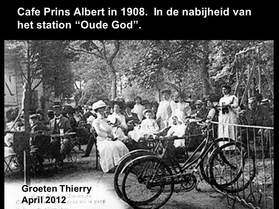 Cafe Prins Albert in 1908. In de nabijheid van het station Oude God .